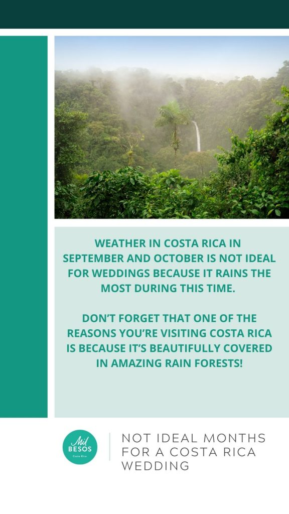 Not ideal months for a wedding in Costa Rica