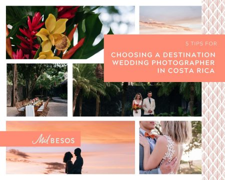 Choosing a destination Wedding Photographer in Costa Rica
