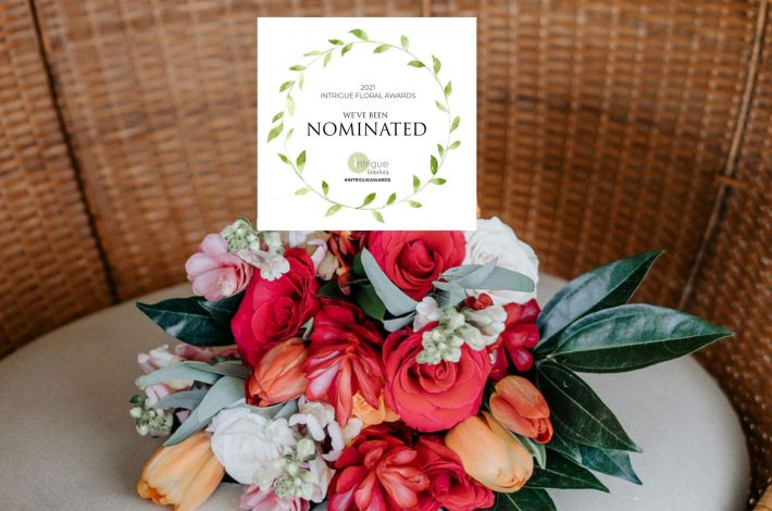 Nominated for the 2021 Intrigue Floral Awards